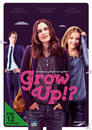 Grow Up!? - Erwachsen werd' ich später (DVD) für 7,99 Euro