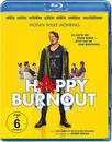 Happy Burnout (BLU-RAY) für 12,99 Euro