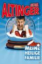 Meine Heilige Familie (Michael Altinger) für 19,49 Euro