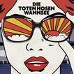 Wannsee (Die Toten Hosen) für 5,99 Euro
