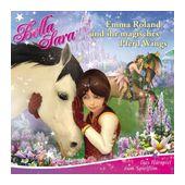 Bella Sara: Emma Roland und ihr magisches Pferd Wings (CD(s)) für 7,99 Euro