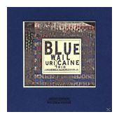 Blue Wail (Uri Caine) für 17,99 Euro