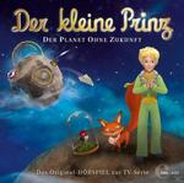 Der kleine Prinz 21: Der Planet ohne Zukunft (CD(s)) für 6,99 Euro