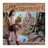 Die Schatzjägerin 4: Die verlorene Stadt (CD(s)) für 7,99 Euro