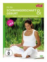 Fit für Schwangerschaft und Geburt - Vital (DVD) für 16,99 Euro