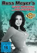Good Morning ...and goodbye! - Russ Meyer Collection (DVD) für 7,99 Euro