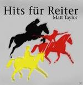 Hits Für Reiter (Matt Taylor) für 8,99 Euro