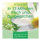 In 15 Minuten Frisch Und Ausgeglichen (Arnd Stein) für 19,95 Euro