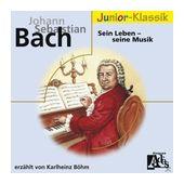 J.S.Bach: Sein Leben-Seine Musik(Eloquence Junior) (Karlheinz Böhm) für 4,99 Euro