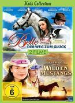Kids Collection: Belle - der Weg zum Glück & Das Geheimnis des wilden Mustangs Kids Collection (DVD) für 9,99 Euro