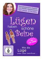 Lügen haben schöne Beine - Wie die Lüge unser Leben beeinflusst... (DVD) für 14,99 Euro