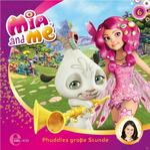 Mia and Me 06: Phuddles Große Stunde (CD(s)) für 6,99 Euro