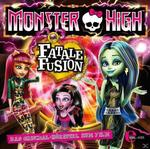 Monster High - Fatale Fusion (CD(s)) für 6,99 Euro