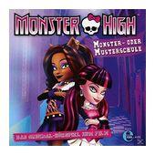 Monster High - Monster- oder Musterschule (CD(s)) für 6,99 Euro