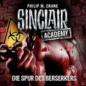Sinclair Academy 09: Die Spur des Berserkers (CD(s)) für 6,99 Euro