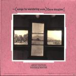 Songs For Wandering Souls (Dave Douglas) für 17,99 Euro