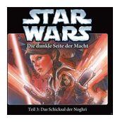 Star Wars Die dunkle Seite der Macht Teil 3: Das Schicksal der Noghri (CD(s)) für 9,49 Euro