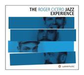 The Roger Cicero Jazz Experience (Roger Cicero) für 17,99 Euro