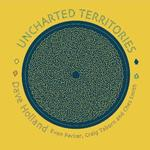UNCHARTED TERRITORIES (Dave Holland) für 14,49 Euro