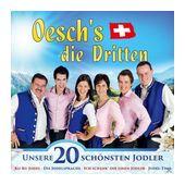 Unsere 20 schönsten Jodler (Oesch's Die Dritten) für 12,99 Euro
