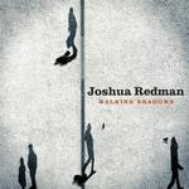 WALKING SHADOWS (Joshua Redman) für 17,99 Euro