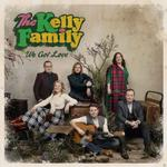 We Got Love (The Kelly Family) für 19,99 Euro