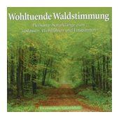 Wohltuende Waldstimmung (Naturgeräusche) für 8,99 Euro