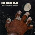 You Could Be Home Now (Rhonda) für 14,99 Euro