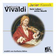 A.Vivaldi: Sein Leben-Seine Musik(Eloquence Junior (Karlheinz Böhm) für 4,99 Euro