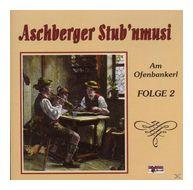 Am Ofenbankerl-Folge 2 (Aschberger Stub'nmusi) für 13,99 Euro