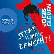 Jogis Eleven: Jetzt wird's ernscht! (CD(s)) für 8,99 Euro