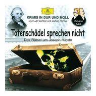 Totenschädel sprechen nicht: Das Rätsel um Joseph Haydn (CD(s)) für 8,49 Euro