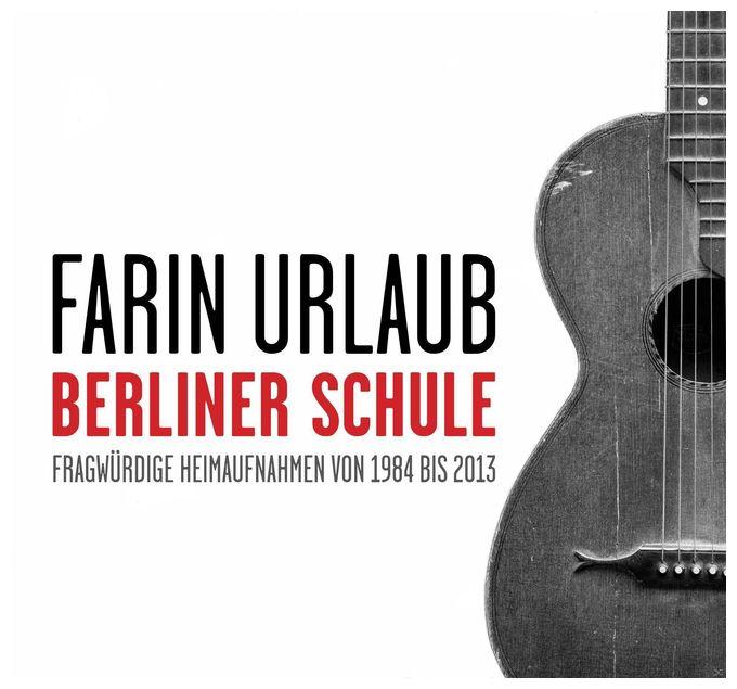 Berliner Schule (Farin Urlaub)