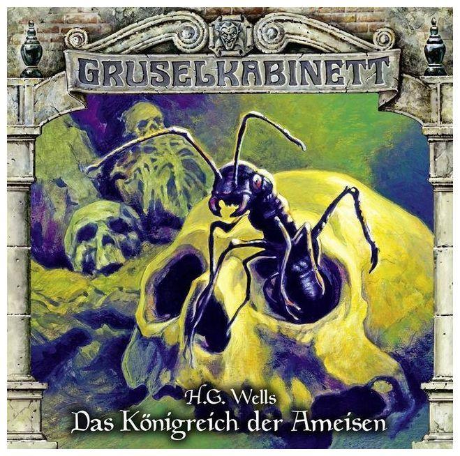 Gruselkabinett: Das Königreich der Ameisen (136) (CD(s))