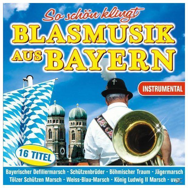 So schön klingt Blasmusik aus Bayern (VARIOUS)