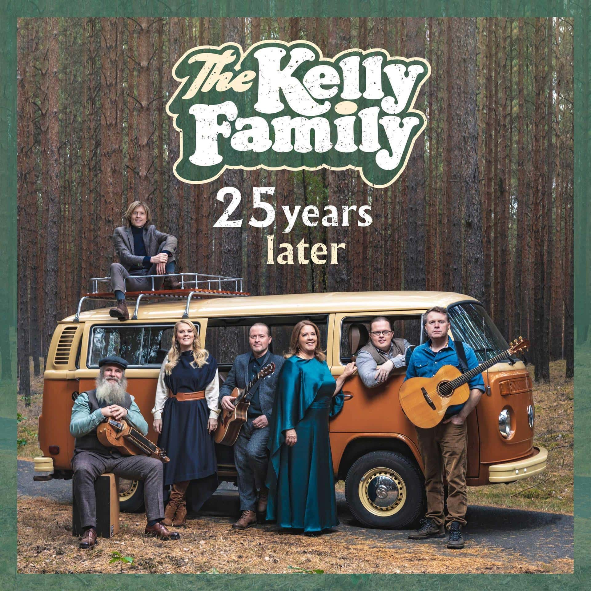 25 Years Later (The Kelly Family) für 14,99 Euro