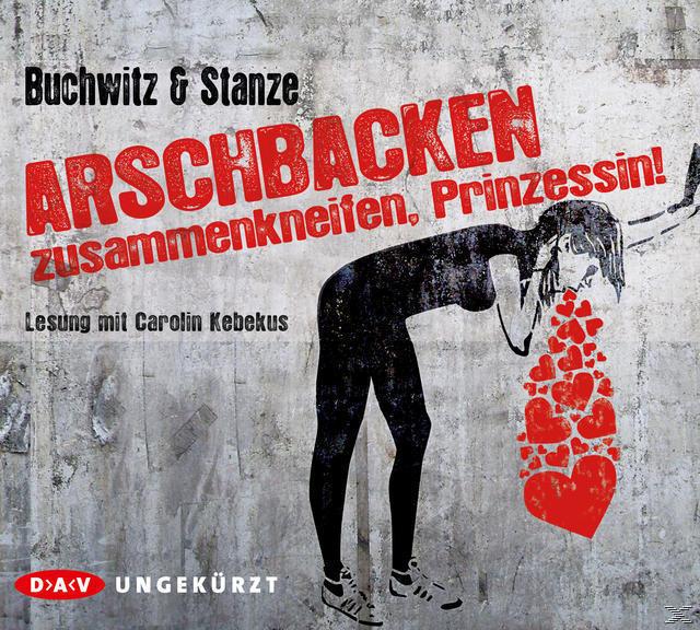 Arschbacken zusammenkneifen, Prinzessin! (CD(s)) für 18,99 Euro