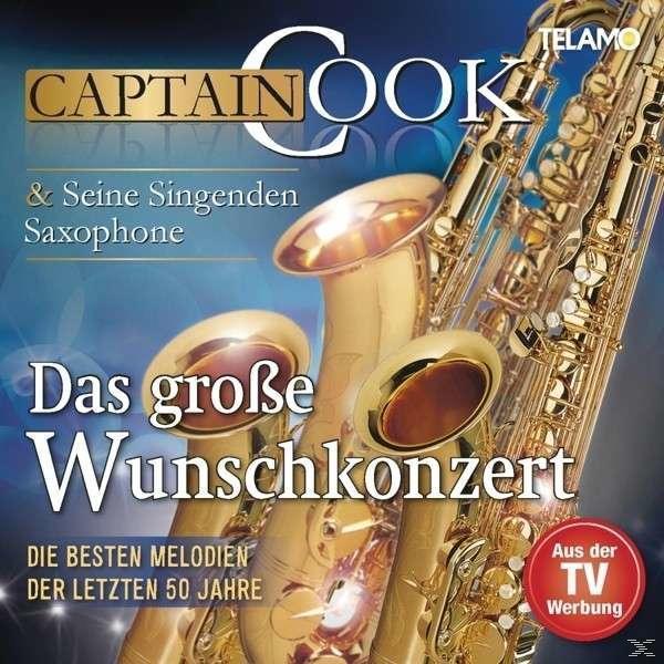 Das Große Wunschkonzert-Die Besten Melodien Der Le (Captain Cook und seine singenden Saxophone) für 12,66 Euro