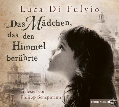 Das Mädchen, das den Himmel berührte (CD(s)) für 11,49 Euro