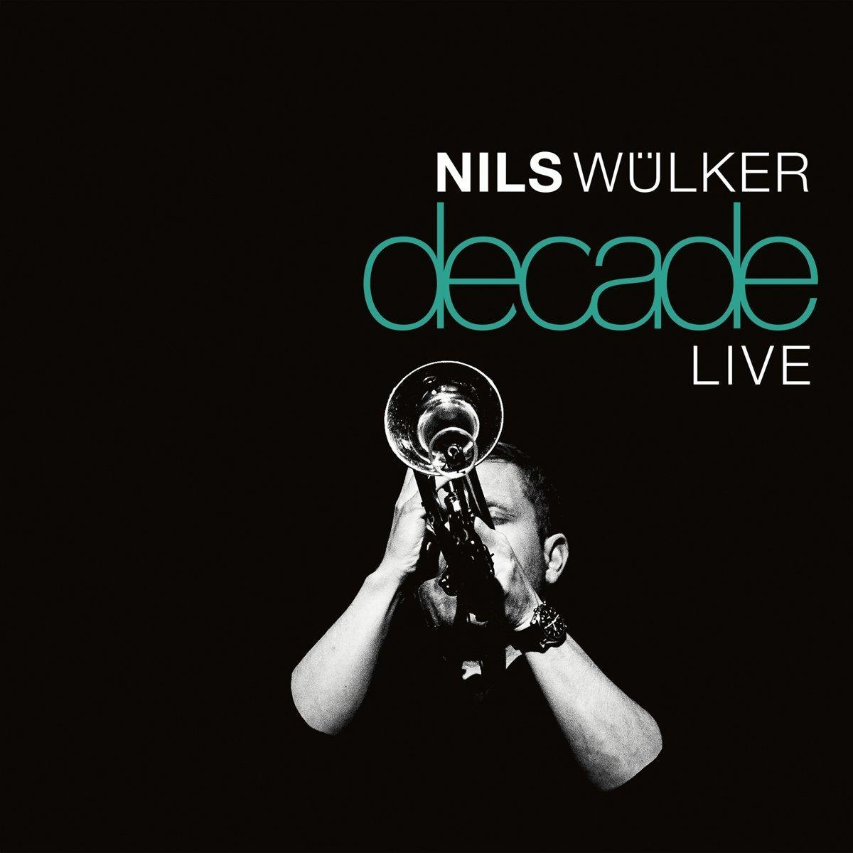 Decade Live (Nils Wuelker) für 17,99 Euro