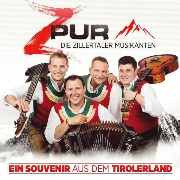 Ein Souvenir aus dem Tirolerland (Zpur - Die Zillertaler Musikanten) für 12,99 Euro