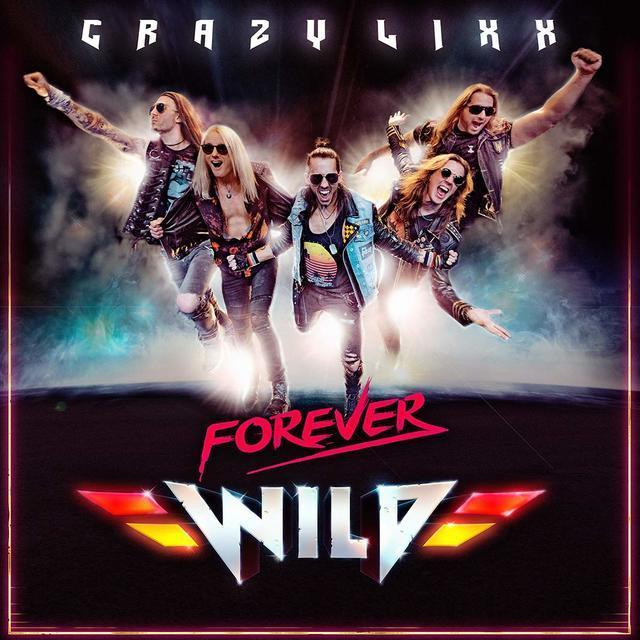 Forever Wild (Crazy Lixx) für 17,49 Euro