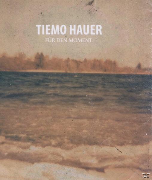 Für Den Moment. (Tiemo Hauer) für 16,49 Euro
