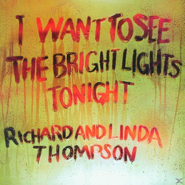 I Want To See The Bright Lights Tonight (Linda Thompson) für 7,99 Euro