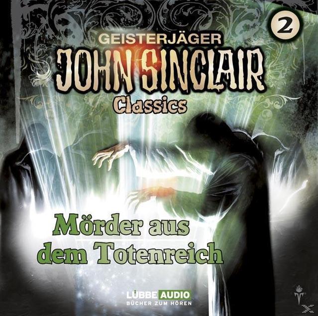 John Sinclair Classics 02: Mörder aus dem Totenreich (CD(s)) für 6,99 Euro