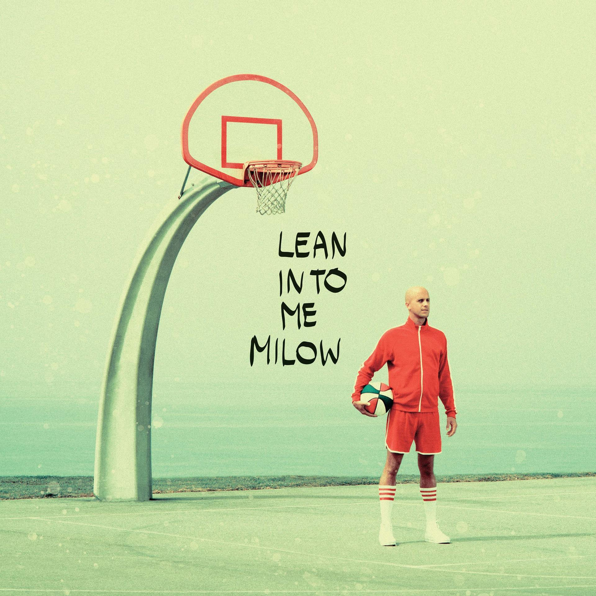 Lean Into Me (Milow) für 19,99 Euro