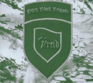 Pitch Black Brigade (Vreid) für 16,07 Euro