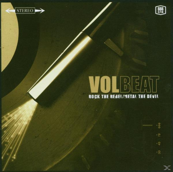 Rock The Rebel/Metal The Devil (Volbeat) für 12,99 Euro