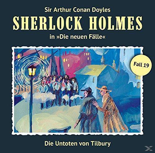 Sherlock Holmes - die neuen Fälle - Fall 19 : Die Untoten Von Tilbury (CD(s)) für 10,49 Euro