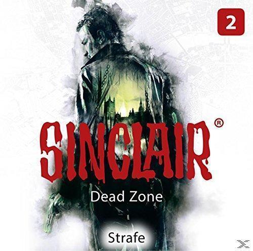 SINCLAIR - Dead Zone 02: Strafe (CD(s)) für 6,99 Euro